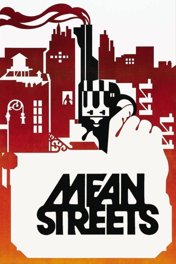 Omslaget till filmen Mean Streets. Filmens titel ramas in av en stiliserad bild av New York och en rykande revolver.